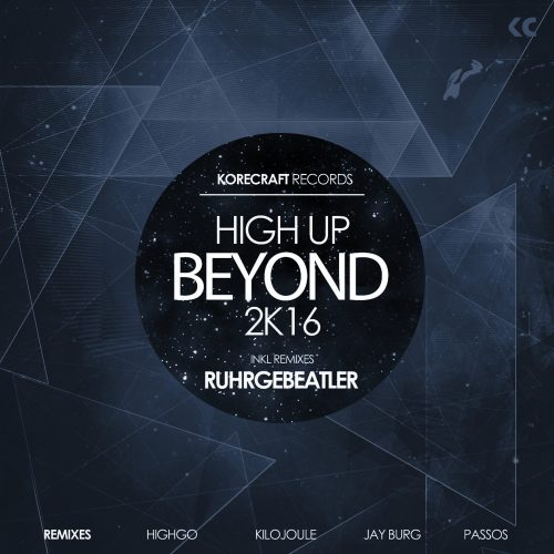 Ruhrgebeatler – High Up Beyond 2K16